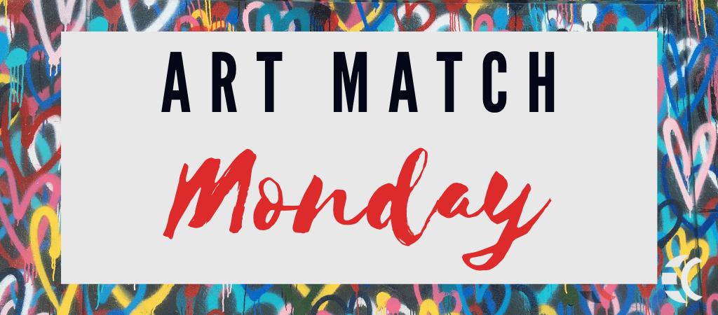 - Art Match Monday 1